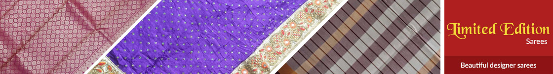 Limited Edition Sarees